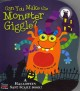Show product details for CAN YOU MAKE THE MONSTER GIGGLE? (Tickle 'n Giggle Sound Books)