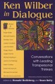 Show product details for Ken Wilber in Dialogue: Conversations with Leading Transpersonal Thinkers