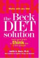 Show product details for The Beck Diet Solution: Train Your Brain to Think Like a Thin Person