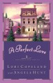 Show product details for A Perfect Love (Heavenly Daze Series #4)