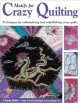 Show product details for Motifs for Crazy Quilting: Techniques for Embroidering and Embellishing Crazy Quilts