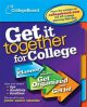 Show product details for Get It Together for College: A Planner to Help You Get Organized and Get In