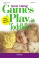 Show product details for Games to Play with Toddlers