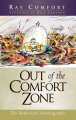 Show product details for Out of the Comfort Zone an authorized autobiography 2003 paperback