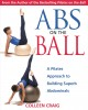 Show product details for Abs on the Ball: A Pilates Approach to Building Superb Abdominals