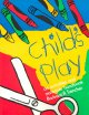 Show product details for Child's Play: An Activities and Materials Handbook