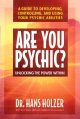 Show product details for Are You Psychic?: Unlocking the Power Within : A Guide to Developing, Controlling, and Using Your Psychic Abilities