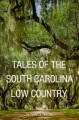 Show product details for Tales of the South Carolina Low Country