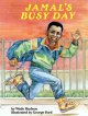 Show product details for Jamal's Busy Day (Feeling Good Series) (Feeling Good Book)