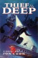 Show product details for Thief of the Deep: A Novel