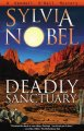 Show product details for Deadly Sanctuary (Kendall O'Dell Mystery series)