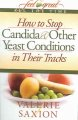 Show product details for How to Stop Candida & Other Yeast Conditions in Their Tracks