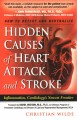 Show product details for Hidden Causes of Heart Attack and Stroke: Inflammation, Cardiology's New Frontier