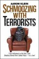 Show product details for Schmoozing With Terrorists: From Hollywood to the Holy Land, Jihadists Reveal Their Global Plans? to a Jew!