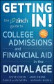 Show product details for Getting In: The Zinch Guide to College Admissions & Financial Aid in the Digital Age