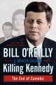 Show product details for Killing Kennedy: The End of Camelot (Bill O'Reilly's Killing Series)