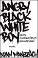 Show product details for Angry Black White Boy: A Novel