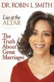 Show product details for LIES AT THE ALTAR: THE TRUTH ABOUT GREAT MARRIAGES