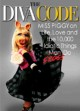 Show product details for The Diva Code: Miss Piggy on Life, Love, and the 10,000 Idiotic Things Men Frogs Do