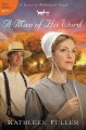 Show product details for A Man of His Word (A Hearts of Middlefield Novel)