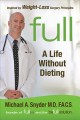 Show product details for Full: A Life Without Dieting