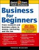 Show product details for Business For Beginners, US Edition: From Research And Business Plans To Money, Marketing, And The Law