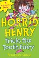 Show product details for Horrid Henry Tricks the Tooth Fairy