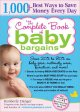 Show product details for The Complete Book of Baby Bargains: 1,000+ Best Ways to Save Money Every Day