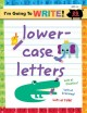 Show product details for I'm Going to Write? Workbook: Lowercase Letters (I'm Going to Read® Series)