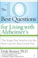 Show product details for The 10 Best Questions for Living with Alzheimer's: The Script You Need to Get the Best Care for Your Loved One
