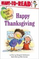 Show product details for Happy Thanksgiving (Robin Hill School Ready-to-Read, Level 1)