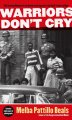 Show product details for Warriors Don't Cry: A Searing Memoir of the Battle to Integrate Little Rock's Central High