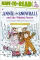 Show product details for Annie and Snowball and the Wintry Freeze