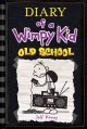 Show product details for Diary of a Wimpy Kid 10. Old School