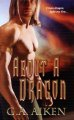 Show product details for About A Dragon (Dragon Kin, Book 2)