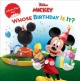 Show product details for Mickey Mouse Clubhouse Whose Birthday Is It? (Disney's Mickey Mouse Club)