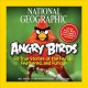 Show product details for National Geographic Angry Birds: 50 True Stories of the Fed Up, Feathered, and Furious