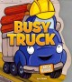 Show product details for Busy Truck (Truck Buddies)