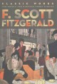Show product details for F. Scott Fitzgerald: Classic Works: Two Novels and Nineteen Short Stories (Fall River Classics)