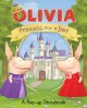 Show product details for Princess for a Day: A Pop-up Storybook (Olivia TV Tie-in)
