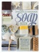 Show product details for The Natural and Handmade Soap Book: 20 Delightful and Delicate Soap Recipes for Bath, Kids and Home