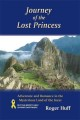Show product details for Journey of the Lost Princess: Adventure and Romance in the Mysterious Land of the Incas