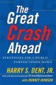 Show product details for The Great Crash Ahead: Strategies for a World Turned Upside Down