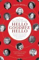 Show product details for Hello Goodbye Hello: A Circle of 101 Remarkable Meetings