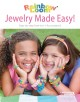 Show product details for Rainbow Loom: Jewelry Made Easy !
