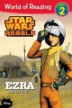 Show product details for World of Reading Star Wars Rebels Ezra and the Pilot: Level 2