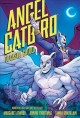 Show product details for Angel Catbird Volume 2: To Castle Catula (Graphic Novel)