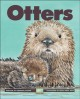 Show product details for Otters (Kids Can Press Wildlife)