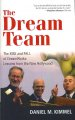 Show product details for The Dream Team: The Rise and Fall of DreamWorks: Lessons from the New Hollywood