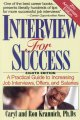 Show product details for Interview for Success: A Practical Guide to Increasing Job Interviews, Offers, and Salaries (Win the Interview, Win the Job)